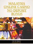 Malaysia Online Casino No Deposit Bonus PowerPoint PPT Presentation