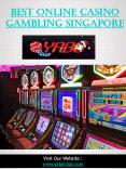 Best Online Casino Gambling Singapore PowerPoint PPT Presentation