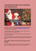 9 Awesome Places Where You Can Meet Santa Claus During Christmas PowerPoint PPT Presentation