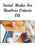 Social Media For Realtors Ontario CA PowerPoint PPT Presentation