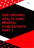Ionic Mineral Concentrate | Ionic Sulphate Minerals | One Organic Health PowerPoint PPT Presentation