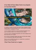 A Fun Ride At These Water Parks In Los Angeles Is A Sureshot Thriller PowerPoint PPT Presentation
