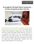 An Insight On The Work That Is Carried Out At Sober Living House New York City PowerPoint PPT Presentation