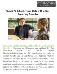 Can NYC Sober Livings Help with a Co-Occurring Disorder? PowerPoint PPT Presentation