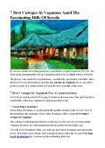 7 Best Cottages In Vagamon Amid The Fascinating Hills Of Kerala PowerPoint PPT Presentation