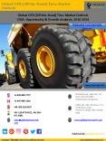 OTR tires Market Analysis by Goldstein Research-Report Sample PowerPoint PPT Presentation