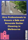 Hire Professionals to Ensure a Safe and Accurate Gutter Cleaning in Melbourne PowerPoint PPT Presentation
