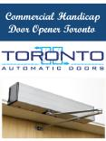 Commercial Handicap Door Opener Toronto PowerPoint PPT Presentation