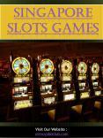Singapore Slots Games PowerPoint PPT Presentation