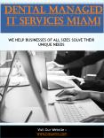 Dental Managed It Services Miami PowerPoint PPT Presentation