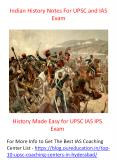 Best Indian History Notes for IAS Exam Preparation 2019 PowerPoint PPT Presentation