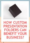 How Custom Presentation Folders Can Benefit Your Business? PowerPoint PPT Presentation