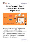 How Customer Portal Personalizes Customer Experience? PowerPoint PPT Presentation