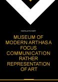 Museum of modern art has a focus communication rather representation of art PowerPoint PPT Presentation