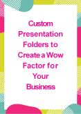 Custom Presentation Folders to Create a Wow Factor for Your Business PowerPoint PPT Presentation