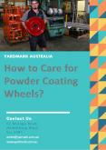 How to Care for Powder Coating Wheels? - Yardmark Australia PowerPoint PPT Presentation