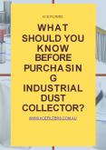 What Should You Know Before Purchasing Industrial Dust Collector? PowerPoint PPT Presentation
