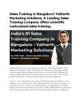 Sales Training in Bangalore? Yatharth Marketing Solutions, A Leading Sales Training Company offers scientific customized sales training. PowerPoint PPT Presentation