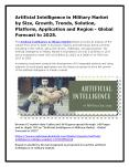 Artificial Intelligence in Military Market by Size, Growth, Trends, Solution, Platform, Application and Region - Global Forecast to 2025. PowerPoint PPT Presentation
