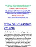 EDU 695 Week 5 Assignment Leadership in the 21st Century Support Systems NEW PowerPoint PPT Presentation