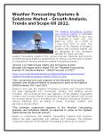 Weather Forecasting Systems & Solutions Market - Growth Analysis, Trends and Scope till 2022. PowerPoint PPT Presentation