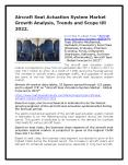 Aircraft Seat Actuation System Market Growth Analysis, Trends and Scope till 2022. PowerPoint PPT Presentation