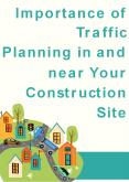 Importance of Traffic Planning in and near Your Construction Site PowerPoint PPT Presentation