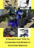 5 Significant Tips to Consider for Mobility Scooter Service PowerPoint PPT Presentation