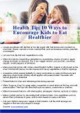 Health Tip: 10 Ways to Encourage Kids to Eat Healthier PowerPoint PPT Presentation