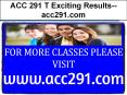 ACC 291 T Exciting Results--acc291.com PowerPoint PPT Presentation