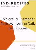 Explore Idli Sambhar Recipes to Add to Daily Diet Routine PowerPoint PPT Presentation