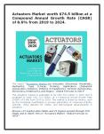 Actuators Market worth $74.5 billion By 2024 PowerPoint PPT Presentation