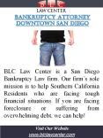 Bankruptcy Attorney San Diego California |(619) 207-4579| blclawcenter.com PowerPoint PPT Presentation