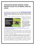 Unmanned Aerial Vehicle (UAV) Market worth 52.30 Billion USD by 2025. PowerPoint PPT Presentation