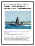 Submarine Combat Systems Market | Industry Analysis and Market Forecast to 2022 | MarketsandMarkets PowerPoint PPT Presentation