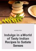 Indulge in a World of Tasty Indian Recipes to Satiate Senses PowerPoint PPT Presentation
