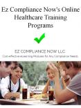 Ez Compliance Now's Online Healthcare Training Programs PowerPoint PPT Presentation