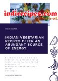 Indian Vegetarian Recipes Offer an Abundant Source of Energy PowerPoint PPT Presentation