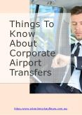 Things To Know About Corporate Airport Transfers PowerPoint PPT Presentation