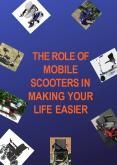 The Role of Mobile Scooters in Making Your Life Easier PowerPoint PPT Presentation