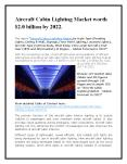 Aircraft Cabin Lighting Market worth $2.0 billion by 2022. PowerPoint PPT Presentation