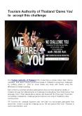 Tourism Authority of Thailand 'Dares You' to accept this challenge PowerPoint PPT Presentation
