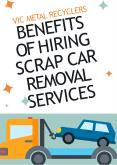 Benefits of Hiring Scrap Car Removal Services PowerPoint PPT Presentation