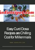 Easy Curd Dosa Recipes are Chilling Cool for Millennials PowerPoint PPT Presentation