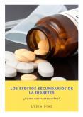 Los efectos secundarios de la diabetes. ¿Cómo contrarrestarlos? PowerPoint PPT Presentation