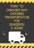 Point To Consider Why Choosing Transportation for Dangerous Goods PowerPoint PPT Presentation