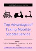 Top Advantages of Taking Mobility Scooter Service PowerPoint PPT Presentation