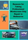 Reasons for Taking Professional Windscreen Chip Repair in Melbourne PowerPoint PPT Presentation