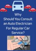 Why Should You Consult an Auto Electrician For Regular Car Service? PowerPoint PPT Presentation