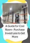 A Guide for Cool Room - Purchase Invest Less to Get More PowerPoint PPT Presentation